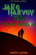Jake Harvey: Mom and Dad's Rescue Mission