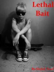 Lethal Bait