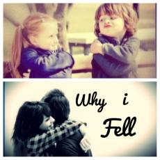 Why I Fell...