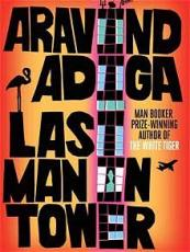 last man in tower-arvinda adiga-review