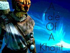 A Tale Of A Khajiit