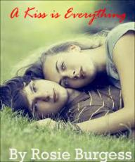 A Kiss is Everything