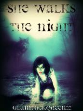 She Walks the Night