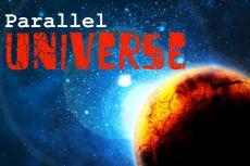 Parallel Universe.