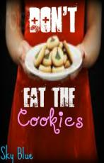 Don't Eat The Cookies
