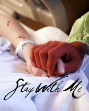 Stay With Me...