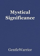 Mystical Significance