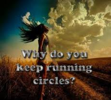 You run in a circle