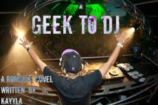 Geek To DJ - Last Chapter Pictures