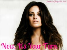 -Pictures- Now, It's Your Turn