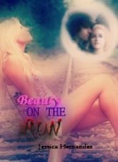 Beauty on the Run