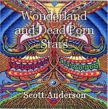 Wonderland and Dead Porn Stars