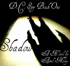 D.C. Spy (Book One):  Shadow
