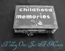 Holding Onto Just A Memory
