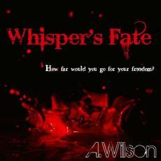 Whisper's Fate