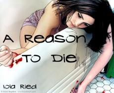 A Reason To Die