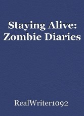 Staying Alive: Zombie Diaries