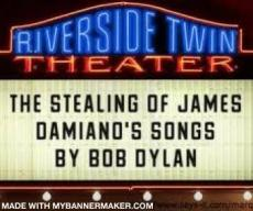 Bob Dylan's Stealing of James Damiano's Songs