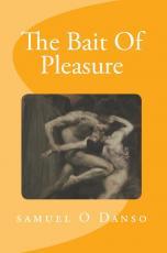 THE BAIT OF PLEASURE