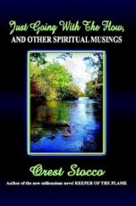 Just Going With The Flow, And Other Spiritual Musings