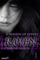 A Version Of Events - Book One: Raven