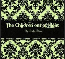 The Children out of Night