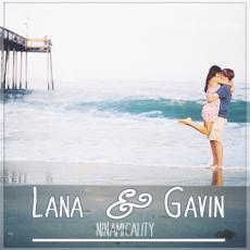 Lana & Gavin
