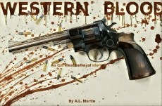 Western Blood: An old west betrayal story