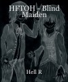 HFTOH - Blind Maiden