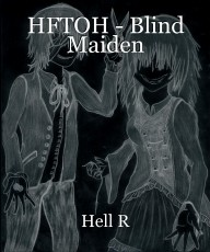 HFTOH - Blind Maiden
