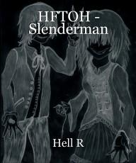 HFTOH - Slenderman