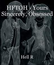 HFTOH - Yours Sincerely, Obsessed