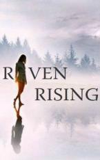 Raven Rising (REPOSTED ON WATTPAD)