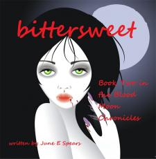 Bittersweet (Book Two in the Blood Moon Chronicles)