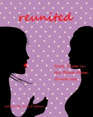 ReUnited (Book Three in the Blood Moon Chronicles)