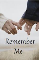 """""""Remember Me"""""""