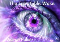 The Inevitable Wake