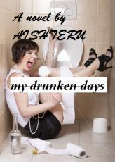 My Drunken Days