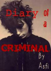 The diary of a criminal