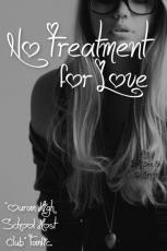 No Treatment for Love