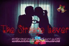 The strange lover