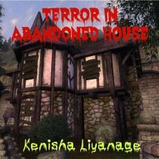 Terror in abandoned house