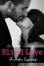 Blind Love - Kenisha Liyanage