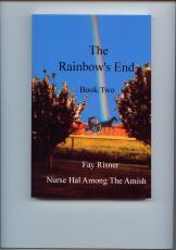 The Rainbow's End - Nurse Hal Among The Amish
