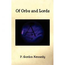 Of Orbs and Lords