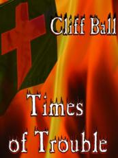 Times of Trouble: an End Times novel