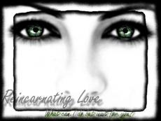 Reincarnating Love