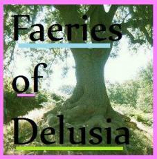 Faeries of Delusia