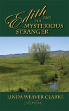 Mysterious Letters and Romance is Subject for New Historical Fiction Novel: Edith and the Mysterious Stranger