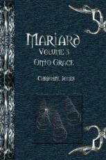 Mariard Volume 5 Onto Grace